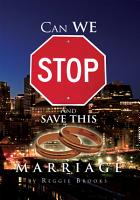 Can We Stop and Save This Marriage PDF