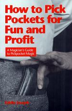 How to Pick Pockets for Fun and Profit