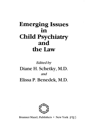 Emerging Issues in Child Psychiatry and the Law PDF