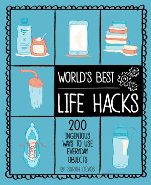 World s Best Life Hacks