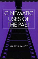 Cinematic Uses of the Past PDF
