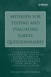 Methods for Testing and Evaluating Survey Questionnaires