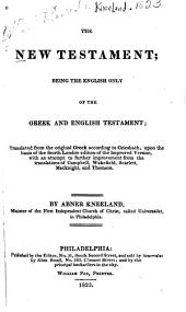The New Testament: Being the English Only of the Greek and English Testament