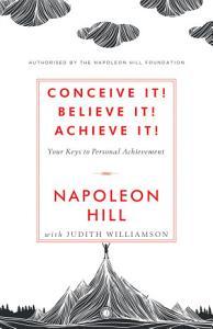 Conceive it  Believe It  Achieve it  Book