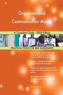 Organizational Communication Model A Complete Guide   2020 Edition PDF