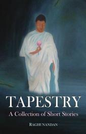 Tapestry: A collection of short stories