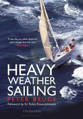 Heavy Weather Sailing 7th edition: Edition 7