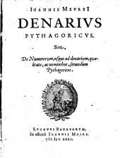 Denarius Pythagoricus, Sive de numerorum, usque ad denarium, qualitate, ac nominibus, secundum Pythagoricos