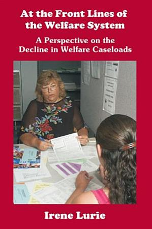 At the Front Lines of the Welfare System PDF