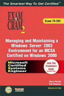 Managing and Maintaining a Windows Server 2003 Environment for an MCSA Certified on Windows 2000