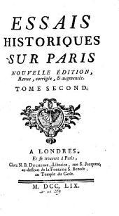 Essais Historiques Sur Paris: Volume2