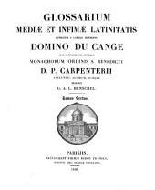 Glossarium mediae et infimae latinitatis: S - Z, Volume 6