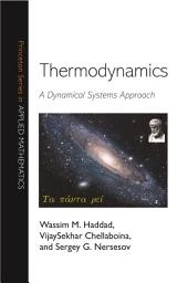 Thermodynamics: A Dynamical Systems Approach: A Dynamical Systems Approach