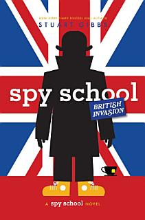 Spy School British Invasion Book