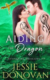 Aiding the Dragon: Irish Dragon-Shifter Romance (Stonefire Dragons #9)