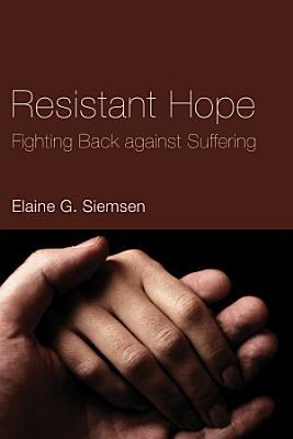 Resistant Hope