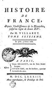 Histoire De France: Depuis l'établissement de la Monarchie, jusqu'au regne de Louis XIV.