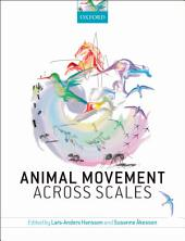 Animal Movement Across Scales