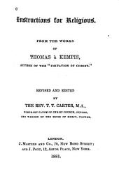 Instructions for Religious: From the Works of Thomas À Kempis