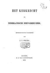 Het kerkrecht der Nederlandsche Hervormde kerk, historisch-critisch beschreven