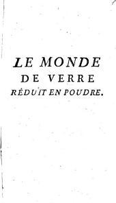 Le monde de verre réduit en poudre ou analyse et réfutation des époques de la nature de M. le Comte de Buffon