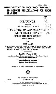 Department of Transportation and Related Agencies Appropriations for Fiscal Year 1995  Architectural and Transportation Barriers Compliance Board PDF
