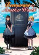 Restaurant to Another World (Light Novel) Vol. 3