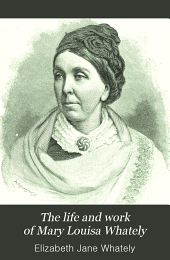 The Life and Work of Mary Louisa Whately