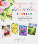 The Beginner's Guide to Watercolor