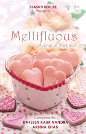 MELLIFLUOUS  Musings of the Heart PDF