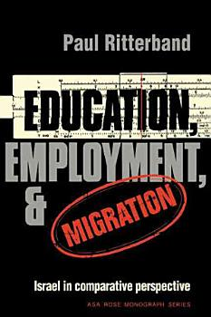 Education  Employment  and Migration PDF