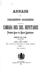 Annaes do Parlamento Brazileiro: Câmara dos Srs. Deputados, Volume 1