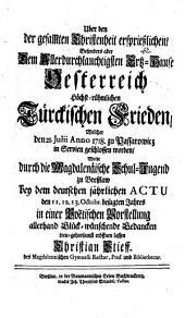 Über den der gesammten Christenheit ersprießlichen ... Türckischen Frieden, welcher d. 21. Jul. 1718 zu Passarowicz ... geschlossen wurde