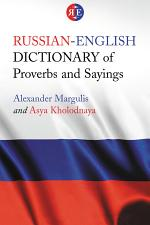 Russian-English Dictionary of Proverbs and Sayings