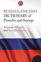Russian English Dictionary of Proverbs and Sayings PDF