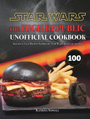 Star Wars: The High Republic Unofficial Cookbook: Amazing & Easy Recipes Inspired by Star Wars: Light of the Jedi