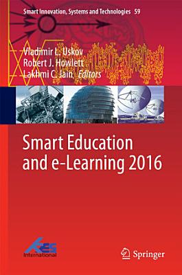 Smart Education and e Learning 2016 PDF