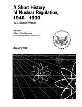 Short History of Nuclear Regulation, 1946-1999