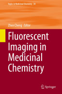 Fluorescent Imaging in Medicinal Chemistry