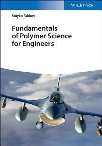 Fundamentals of Polymer Science for Engineers PDF