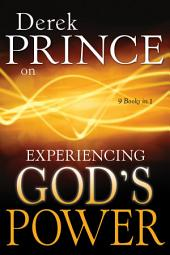 Derek Prince on Experiencing God's Power: Edition 9