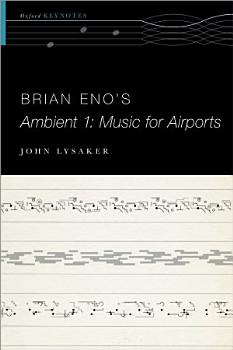 Brian Eno s Ambient 1  Music for Airports PDF
