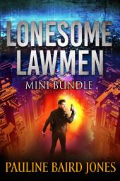 Lonesome Lawmen Books 2 & 3: Lonesome Lawmen series bundle