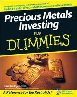 Precious Metals Investing For Dummies PDF