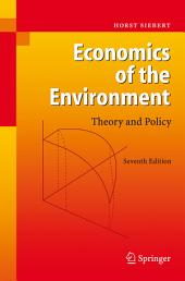Economics of the Environment: Theory and Policy, Edition 7