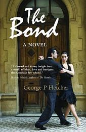 The Bond: A Novel
