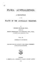 Flora Australiensis: Volume 6