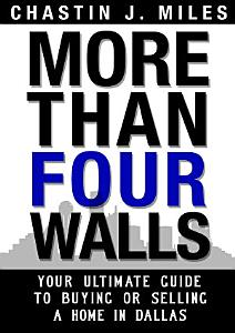 More Than Four Walls   Your Ultimate Guide to Buying or Selling a Home in Dallas PDF