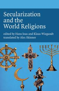Secularization and the World Religions Book