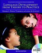 Language Development From Theory to Practice: Edition 2